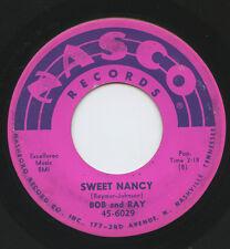 Hear - Rare Teen 45 - Bob and Ray - Sweet Nancy - Nasco Records # 6029