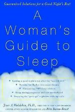 A Woman's Guide to Sleep: Guaranteed Solutions for a Good Night's Rest, Baron-Fa