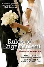 Rules of Engagement: How to Plan a succesfull Wedding / How to Build a Marriage
