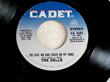 DELLS~THE LOVE WE HAD STAYS ON MY MIND~NEAR MINT~FREEDOM MEANS~ CADET ~ SOUL 45