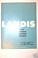 LANDIS Tool Co TYPE-R PRECISION UNIVERSAL GRINDERS CATALOG 1963 #RR285 Brochure