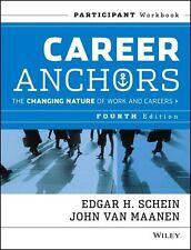 Career Anchors. Participant Workbook von John Van Maanen und Edgar H. Schein...
