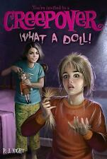 You&#39re Invited to a Creepover: What a Doll! 12 by P. J. Night (2013,...