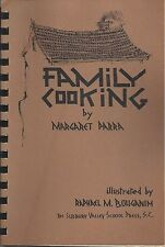 *FRAMINGHAM MA 1972 FAMILY COOKING by MARGARET PARRA COOK BOOK *SUDBURY VALLEY
