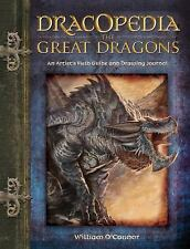 Dracopedia The Great Dragons: An Artist's Field Guide and Drawing Journal, O'Con