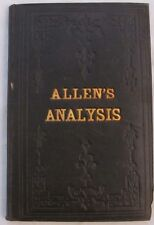 Allen, R. L., M. D.: A Historical, Chemical and Therapeutical Analysis of the Pr
