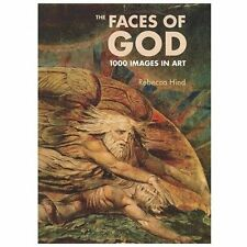 The Faces of God: 1000 Images in Art, Hind, Rebecca, Good Book