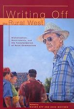 Writing Off the Rural West: Globalization, Governments and the Transfo-ExLibrary