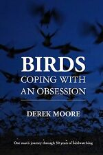 Birds Coping with an Obsession by Moore Derek As New