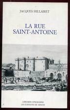 JACQUES HILLAIRET: LA RUE SAINT-ANTOINE. ED MINUIT. 1988.
