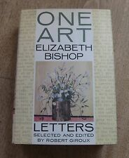 SIGNED - ONE ART letters by Elizabeth Bishop  1st/2nd HCDJ 1994 - Robert Giroux