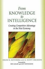 From Knowledge to Intelligence by Rothberg, Helen; Erickson, G. Scott