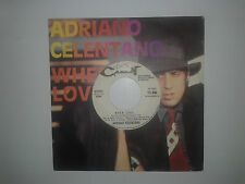 "Adriano Celentano / When Love...‎– Disco Vinile 45Giri7"" Edizione Promo JukeBox"