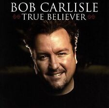 Carlisle, Bob True Believer CD ***NEW***