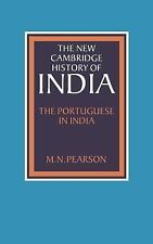 The New Cambridge History of India, Volume 1, Part 1: The Portuguese in India b