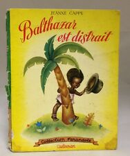 Scarce 1953 French Black Americana Childrens Book Balthazar Est Distrait Cappe