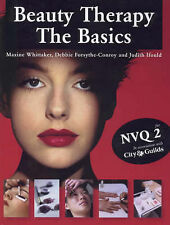Beauty Therapy: The Basics, Judith Ifould, Maxine Whittaker Paperback Book