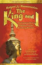 Rodgers and Hammerstein's the King and I : The Complete Book and Lyrics of...