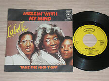 "LABELLE - MESSIN' WITH MY MIND / TAKE THE NIGHT OFF - 45 GIRI 7"" GERMANY"