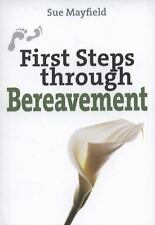 First Steps Through Bereavement, Mayfield, Sue, New Books