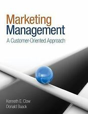 Marketing Management : A Customer-Oriented Approach by Donald Baack and Kenneth…