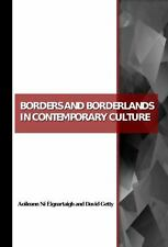 Borders and Borderlands in Contemporary Culture