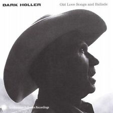 : Dark Holler: Old Love Songs and Ballads  Audio CD