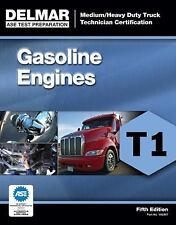 Delmar T1 ASE Medium Heavy Duty Truck Gasoline Engine Test Prep Manual Guide