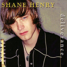 Deliverance * by Shane Henry (CD, Apr-2004, Shanachie Records)