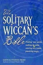 The Soliltary Wiccan's Bible, Gavin Frost, Yvonne Frost, Good Book