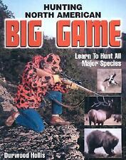 NEW - Hunting North American Big Game