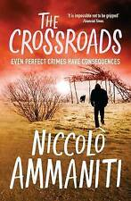 The Crossroads by Niccolo Ammaniti (Paperback, 2010)