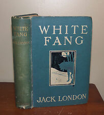 White Fang. Jack London. 1907. 1st UK ed. Methuen.