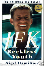 JFK Reckless Youth John F. Kennedy Bio 1993 Illustrated Nigel Hamilton
