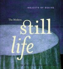 Objects of Desire: The Modern Still Life-ExLibrary