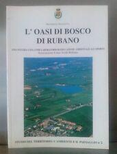 L'OASI DI BOSCO DI RUBANO - Padova - Ambiente e paesaggio