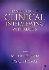Handbook of Clinical Interviewing with Adults by Jay C. Thomas and Michel...