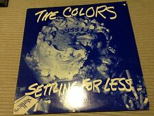 "THE COLORS - SETTLING FOR LESS 12"" LP USA RAGE 89 GARAGE ROCK PUNK"