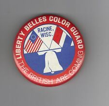 Racine Wisconsin Liberty Belles Color Guard Pin The British are Coming