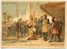 CHROMO / GRANDS MAGASINS A LA PAIX / 45 ° ROI DE FRANCE / PHILIPPE III LE HARDI