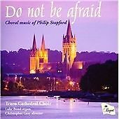 Philip Stopford - Do Not Be Afraid: Choral Music of (2013)
