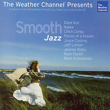 NEW IN WRAPPER: The Weather Channel Presents: Best Of Smooth Jazz by Various Art