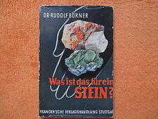 Was ist das für ein Stein? von Rudolf Börner 1940 Bestimmung von Gesteinen