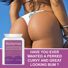 BOOTYMAX BUM ENLARGEMENT PILLS TABLETS CURVIER SEXIER ARSE CELEBRITY BUTT !