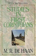Studies In First Corinthians : M. R. DeHaan Classic Library by M. R. De Haan