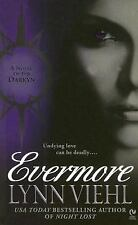 BUY 2 GET 1 FREE! Evermore - Novel of the Darkyn Series # 5 by LYNN VIEHL