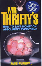 Mr. Thrifty's How to Save Money on Absolutely Everything,GOOD Book