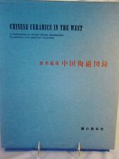 Mayuyama. Chinese Ceramics In The West. First Ed 1960 Original Slipcase