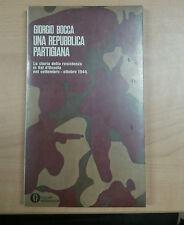 UNA REPUBBLICA PARTIGIANA - GIORGIO BOCCA - MONDADORI -  2005 - M
