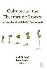 Culture and the Therapeutic Process: A Guide for Mental Health Professionals (Co